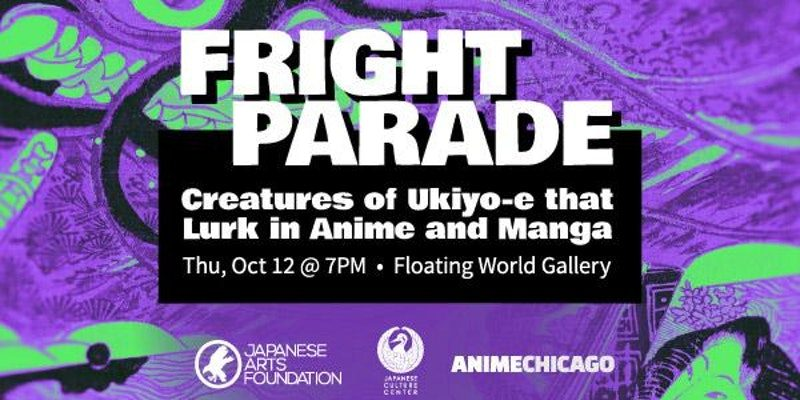Announcing – Fright Parade: Creatures of Ukiyo-e that Lurk in Anime and Manga