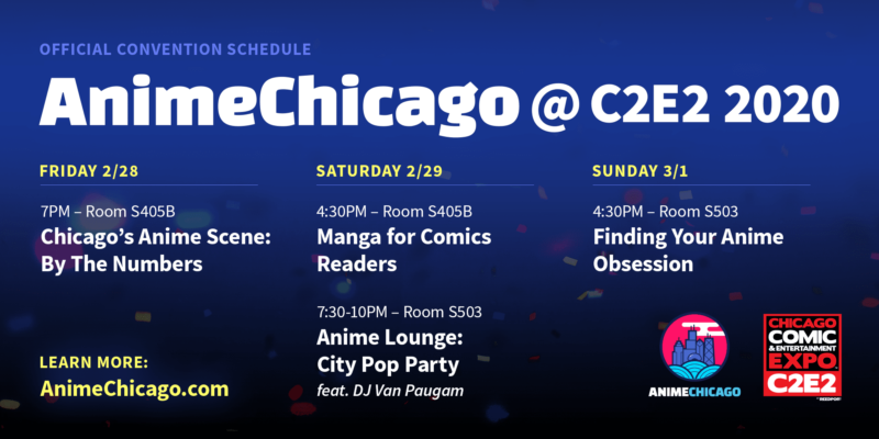 AnimeChicago at C2E2 2020!
